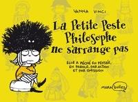 Vanna Vinci - La petite peste philosophe ne s'arrange pas.