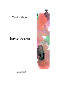 Vannina Maestri - Envie de rien - collection poésie l'Inadvertance.