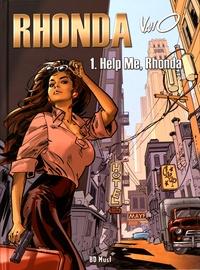 Vano - Rhonda Tome 1 : Help Me, Rhonda.
