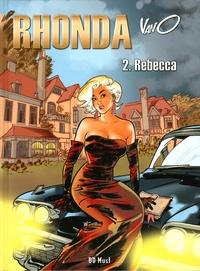 Vano - Rhonda Tome 2 : Rebecca - Avec un ex-libris signé et numéroté.