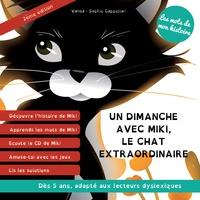 Vanoa et Sophie Cappellari - Un dimanche avec Miki, le chat extraordinaire. 1 CD audio