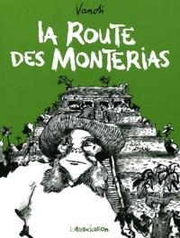 La Route des Monterias -  Vanoli  