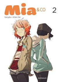 Vanyda et Nicolas Hitori De - Mia & Co Tome 2 : .