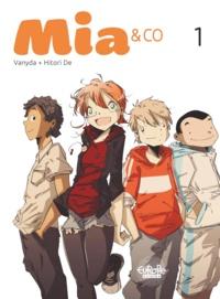 Vanyda et  Nicolas Hitori De - Mia & Co  - Volume 1.