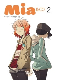 Vanyda et Nicolas Hitori De - Mia & Co - Volume 2.