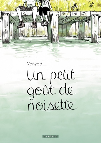 Vanyda - Un petit goût de noisette Tome 1 : .