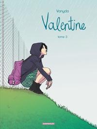 Vanyda - Valentine Tome 3 : .