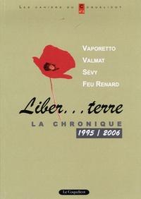 Vaporetto - Liber... terre - La chronique 1995/2006.