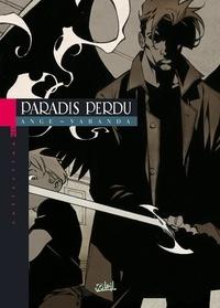Varanda et  Ange - Paradis Perdu  : .