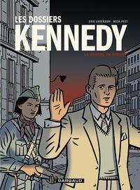 Téléchargez book to iphone free Les dossiers Kennedy - Tome 2 - La guerre en Europe par Varekamp Erik, Peet Mick