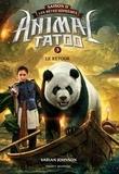 Varian Johnson - Animal Tatoo saison 2 - Les bêtes suprêmes, Tome 03 - Le retour.