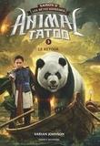 Varian Johnson - Animal Tatoo - saison 2 - Les bêtes suprêmes Tome 3 : Le retour.