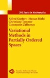 Variational Methods in Partially Ordered Spaces.