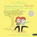 Varinia Oberto et Alain Sotto - Confiant et heureux à l'école. 1 CD audio