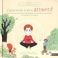 Varinia Oberto et Alain Sotto - J'apprends à être attentif.