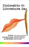 Varios autores - Dicionário de Literatura Gay - 6ª edição.