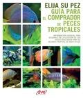 Varios autores - Guía para el comprador de peces tropicales.