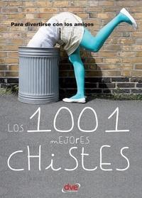 Varios autores - Los 1001 mejores chistes.