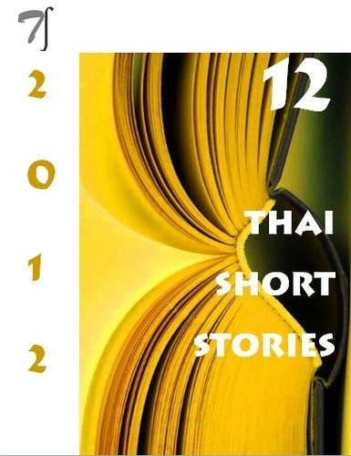 12 Thai Short Stories - 2012