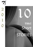 Various authors - Ten Thai short stories - 2010.