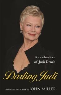 Various et John Miller - Darling Judi - A Celebration of Judi Dench.