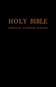 Various - Holy Bible (American Standard Version): Old & New Testaments.