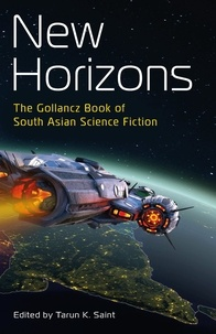 Various - New Horizons - The Gollancz Book of South Asian Science Fiction.