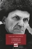 Varlam Chalamov - Cahiers de la Kolyma et autres poèmes.