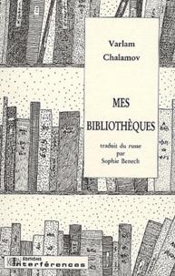 Varlam Chalamov - Mes bibliothèques.