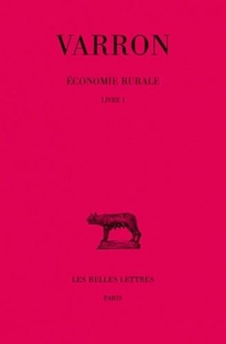 Varron - Economie rurale - Tome 1, Livre 1.