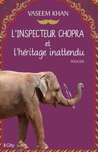 Vaseem Khan - L'inspecteur Chopra et l'héritage inattendu.