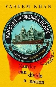 Vaseem Khan - Midnight at Malabar House.