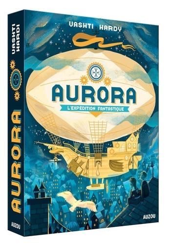 Vashti Hardy - Aurora - L'expédition fantastique.