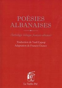 Vasil Capeqi et Francis Chenot - Poésies albanaises - Anthologie bilingue français-albanais.