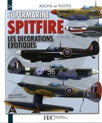 Alixetmika.fr Le Supermarine Spitfire - Tome 3, Les décorations exotiques Image