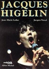 Vassal et  Leduc - Jacques Higelin.