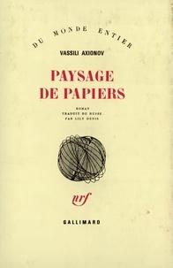 Vassili Axionov - Paysage de papiers.