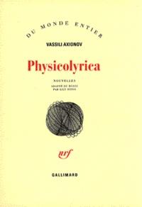 Vassili Axionov - Physicolyrica.