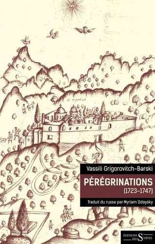 Pérégrinations (1723-1747)