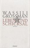 Vassili Grossman - Leben und Schicksal.