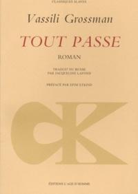 Vassili Grossman - Tout passe.