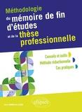 Vassili Joannidès de Lautour - Méthodologie du mémoire de fin d'études et de la thèse professionnelle.