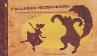 Vassili Karist - Radamus Croquemouse, le chat qui voulait jouer la comédie.