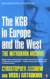 Vassili Mitrokhine - The KGB in Europe and in the West - The Mitrokhin Archive.