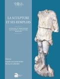 Vassiliki Gaggadis-Robin et Nicolas de Larquier - La sculpture et ses remplois.