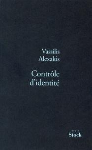 Contrôle d'identité - Vassilis Alexakis - Format ePub - 9782234072459 - 11,99 €