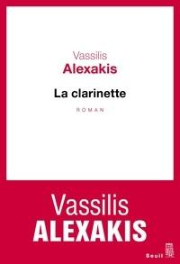 Vassilis Alexakis - La clarinette.