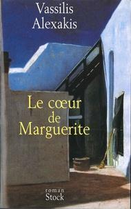 Vassilis Alexakis - Le coeur de Marguerite.