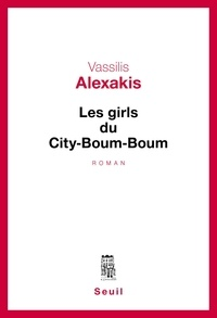 Vassilis Alexakis - Les girls du city-boum-boum.