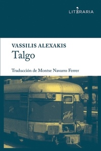 Vassilis Alexakis - Talgo - Novela.